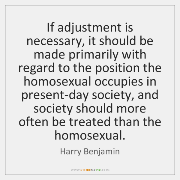 If adjustment is necessary, it should be made primarily with regard to ...