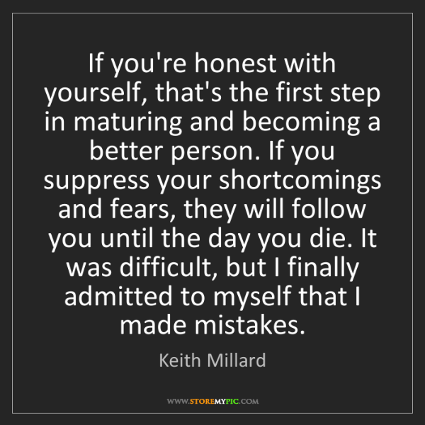 Keith Millard: If you're honest with yourself, that's the first step...