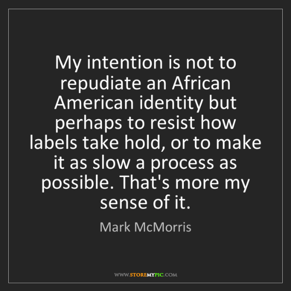 Mark McMorris: My intention is not to repudiate an African American...