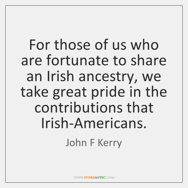 For those of us who are fortunate to share an Irish ancestry, ...