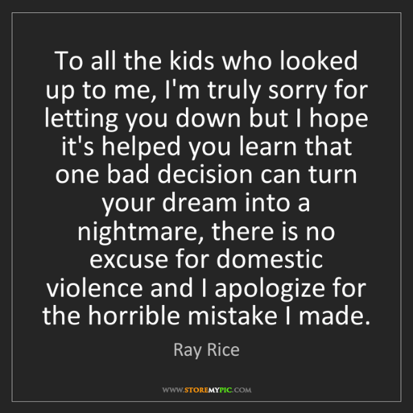 Ray Rice: To all the kids who looked up to me, I'm truly sorry...