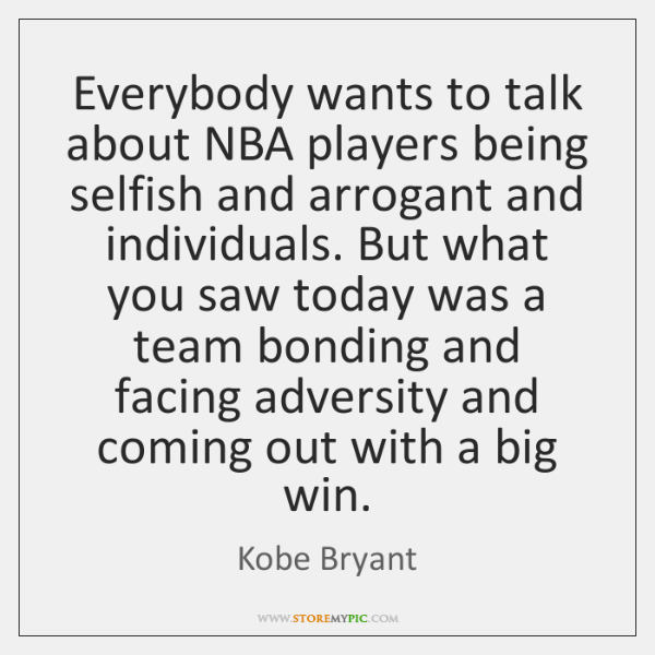 Everybody wants to talk about NBA players being selfish and arrogant and ...
