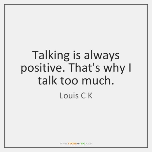 I talk too much
