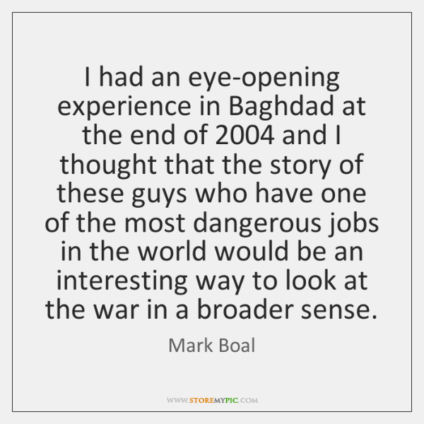 I had an eye-opening experience in Baghdad at the end of 2004 and ...
