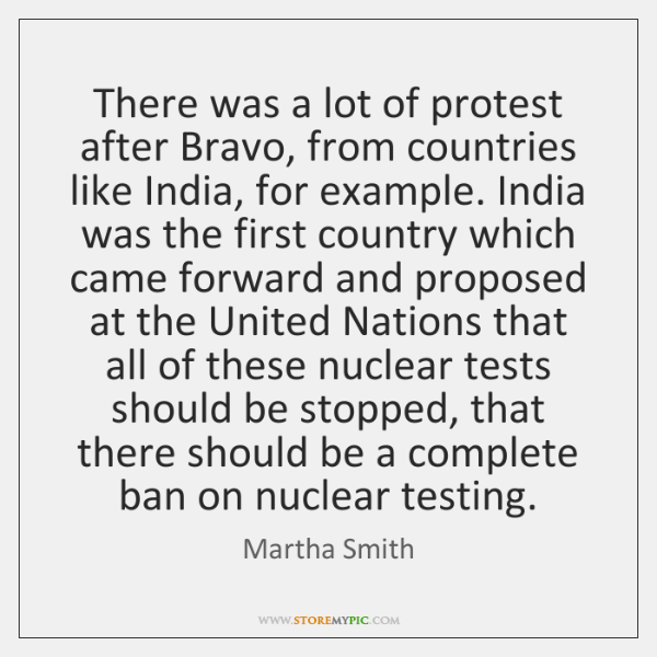There was a lot of protest after Bravo, from countries like India, ...
