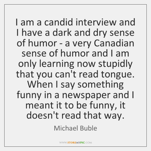 I am a candid interview and I have a dark and dry ...