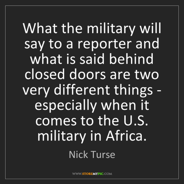 Nick Turse: What the military will say to a reporter and what is...