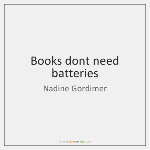 Books dont need batteries