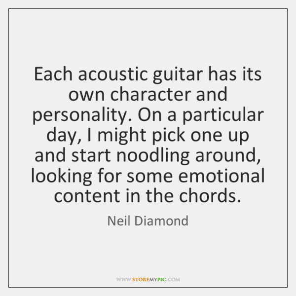 Each acoustic guitar has its own character and personality. On a particular ...