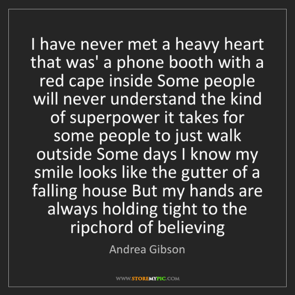 Andrea Gibson: I have never met a heavy heart that was' a phone booth...