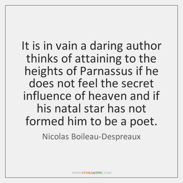 It is in vain a daring author thinks of attaining to the ...