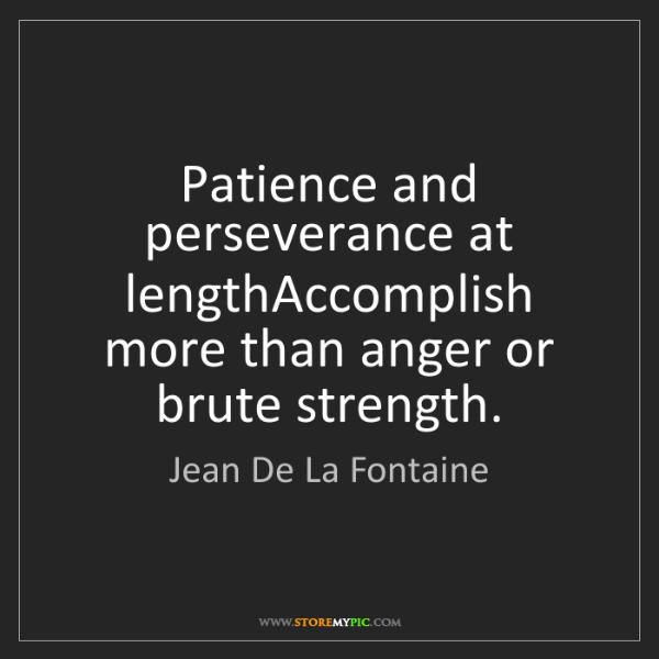 Patience And Perseverance StoreMyPic Hledat Čeština