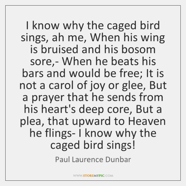 an introduction to the i know why the caged bird sings Here is a book as joyous and painful, as mysterious and memorable, as childhood itself i know why the caged bird sings captures the longing of lonely children, the.