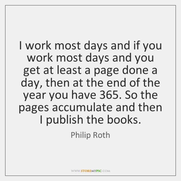 I work most days and if you work most days and you ...