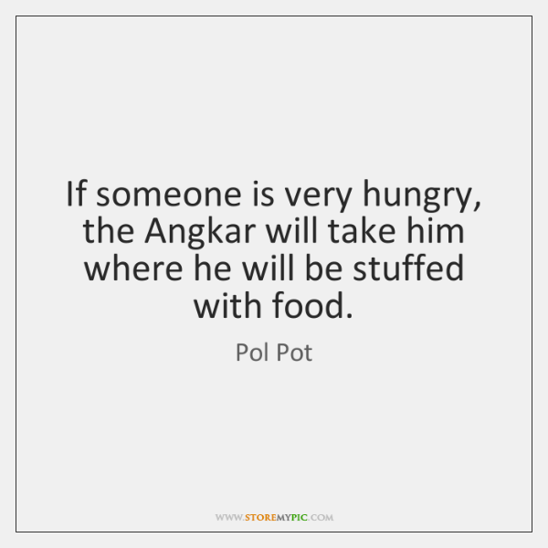 Pol Pot Quotes StoreMyPic Cool Pol Pot Quotes