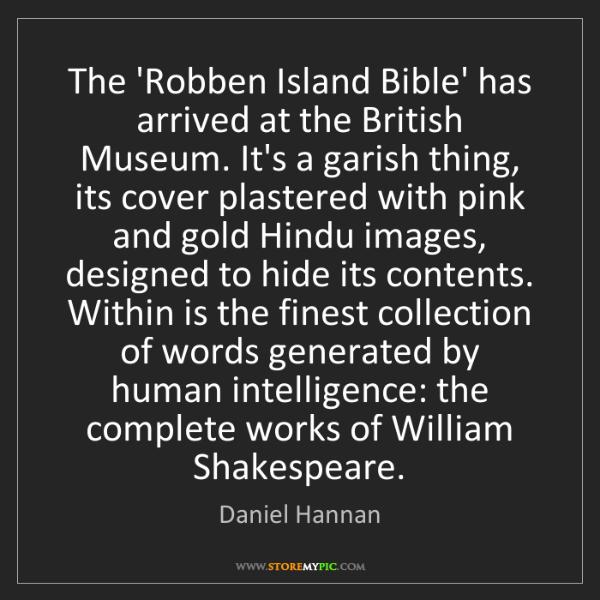 Daniel Hannan: The 'Robben Island Bible' has arrived at the British...