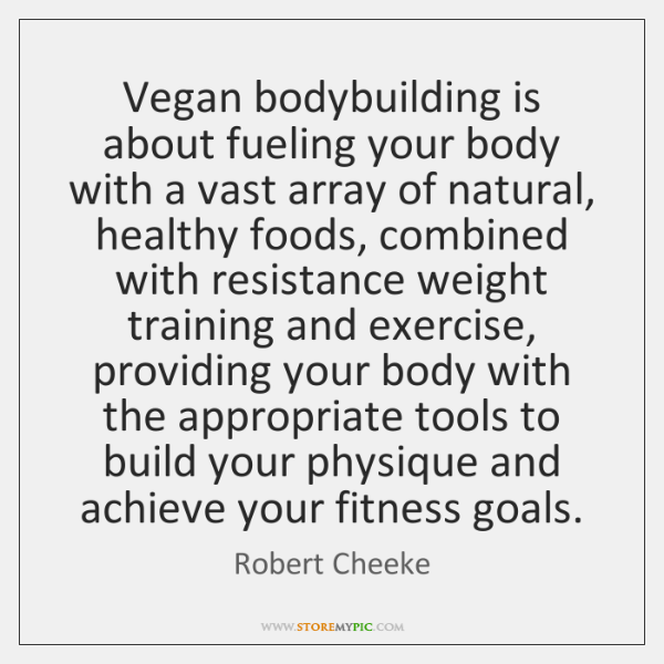 Vegan bodybuilding is about fueling your body with a vast array of ...