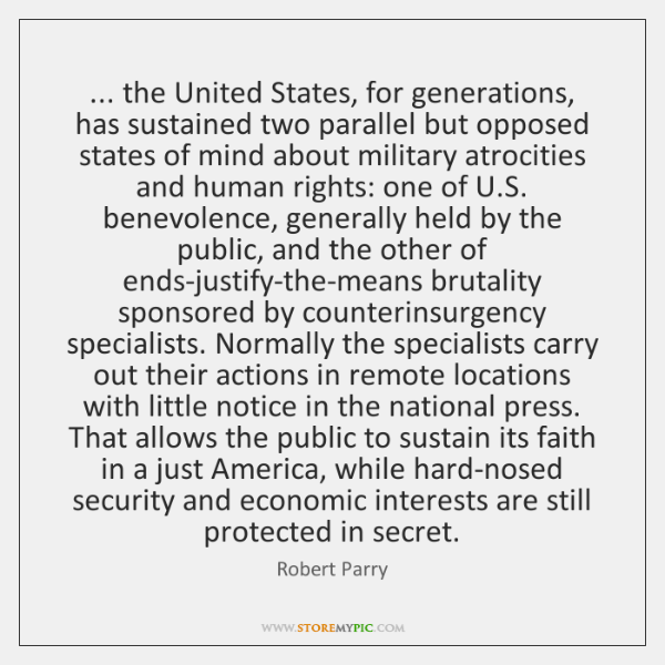... the United States, for generations, has sustained two parallel but opposed states ...
