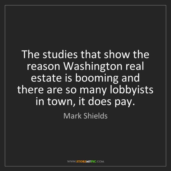 Mark Shields: The studies that show the reason Washington real estate...
