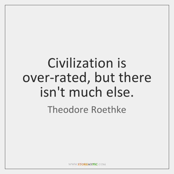 Civilization is over-rated, but there isn't much else.