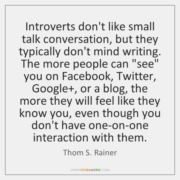 Introverts Dont Like Small Talk Conversation But They Typically
