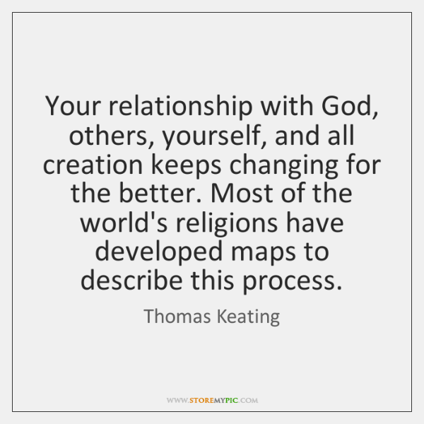 Your Relationship With God Others Yourself And All Creation Keeps