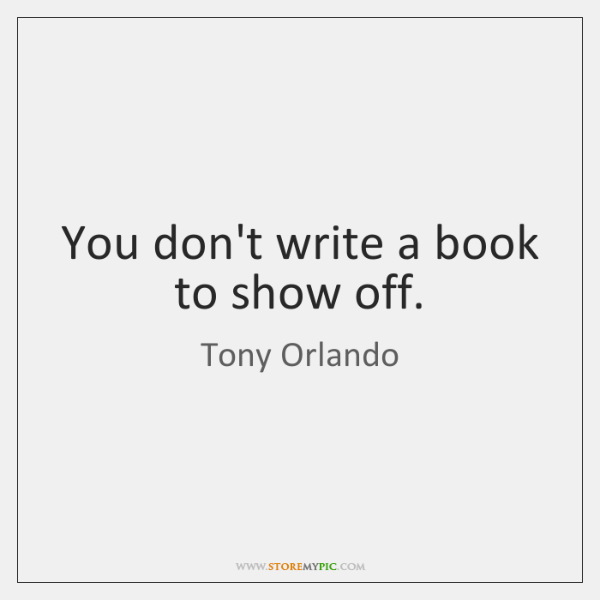 Tony Orlando Quotes Storemypic