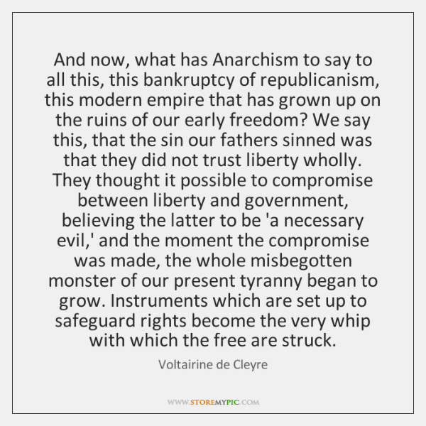 And now, what has Anarchism to say to all this, this bankruptcy ...