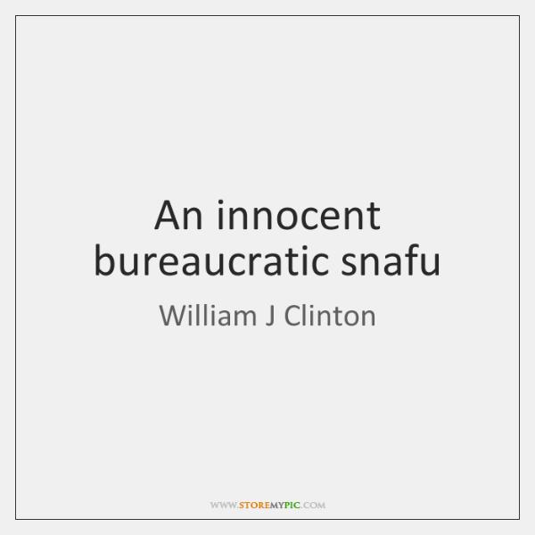 An innocent bureaucratic snafu