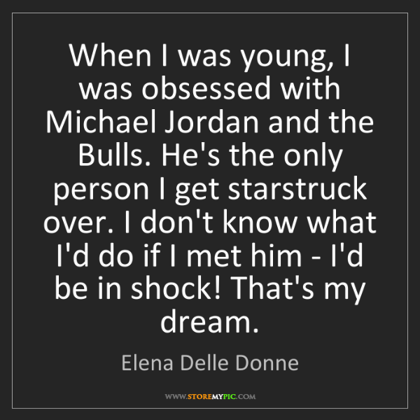 Elena Delle Donne: When I was young, I was obsessed with Michael Jordan...