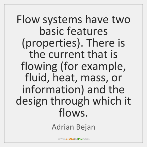 Adrian Bejan Quotes - - StoreMyPic