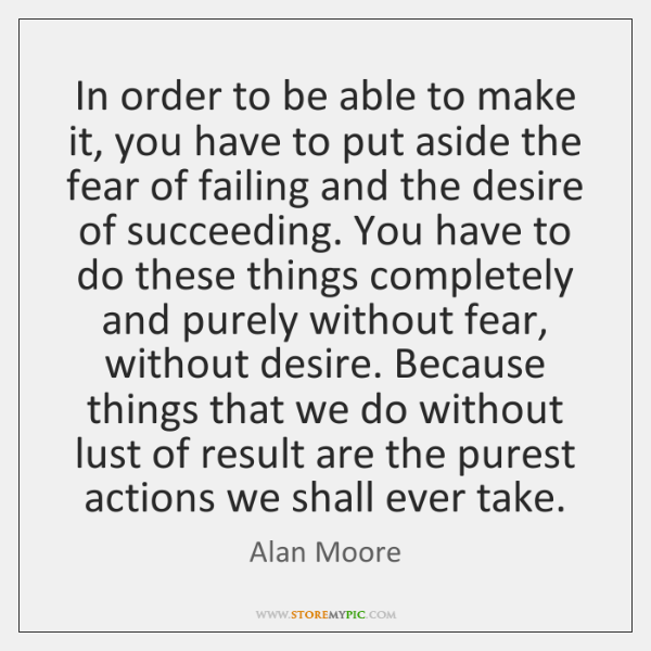 In order to be able to make it, you have to put ...
