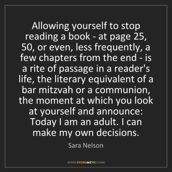 Sara Nelson: Allowing yourself to stop reading a book - at page 25,...