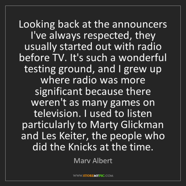 Marv Albert: Looking back at the announcers I've always respected,...