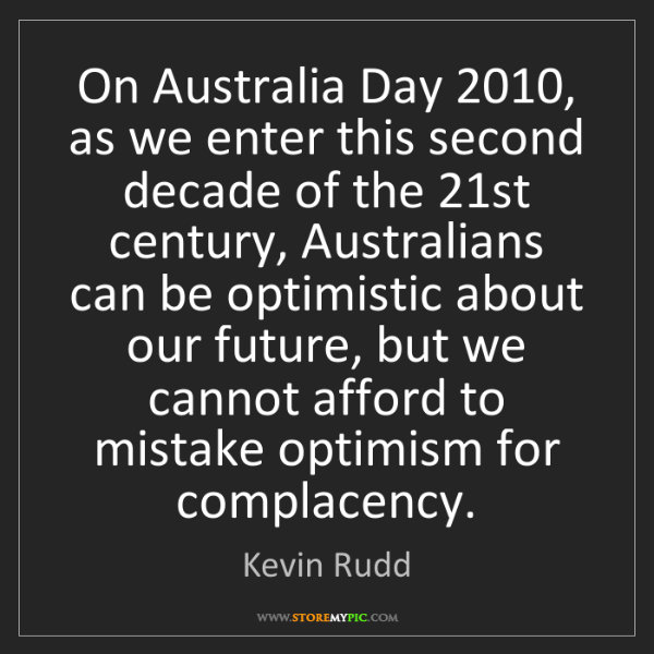 Kevin Rudd: On Australia Day 2010, as we enter this second decade...
