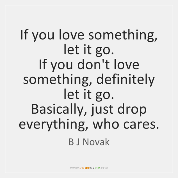 B J Novak Quotes Storemypic