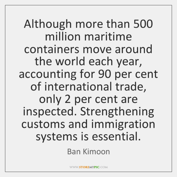 Although more than 500 million maritime containers move around the world each year, ...