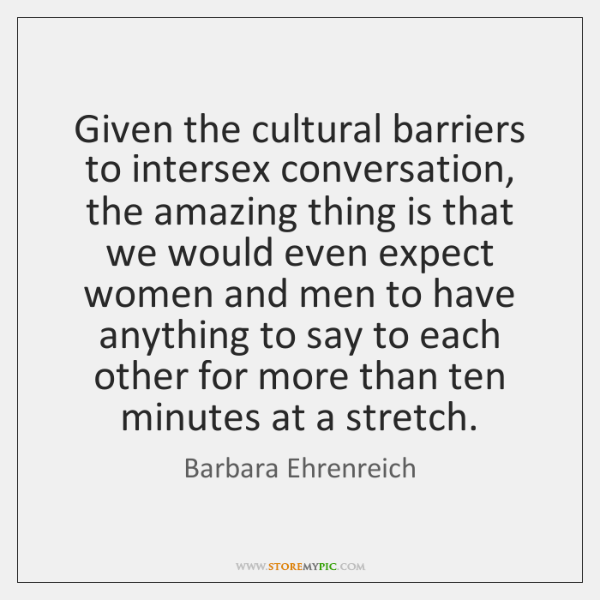 Given the cultural barriers to intersex conversation, the amazing thing is that ...
