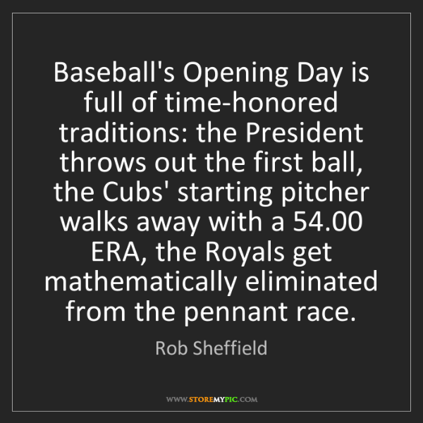 Rob Sheffield: Baseball's Opening Day is full of time-honored traditions:...