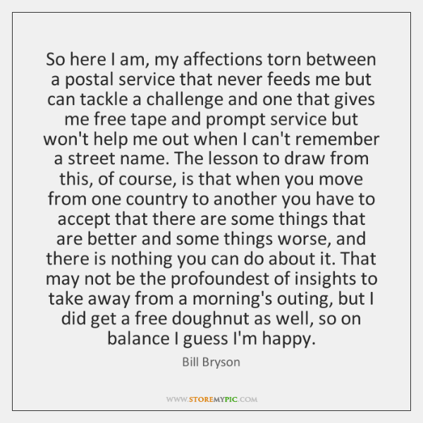 So here I am, my affections torn between a postal service that ...