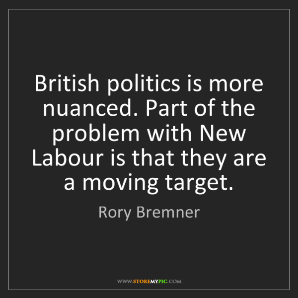 Rory Bremner: British politics is more nuanced. Part of the problem...
