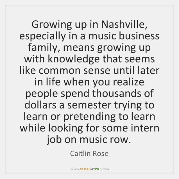 Growing up in Nashville, especially in a music business family, means growing ...
