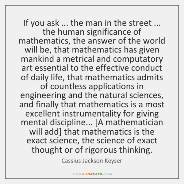 If you ask ... the man in the street ... the human significance of ...