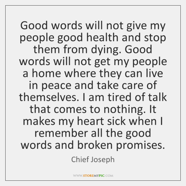 Good words will not give my people good health and stop them ...