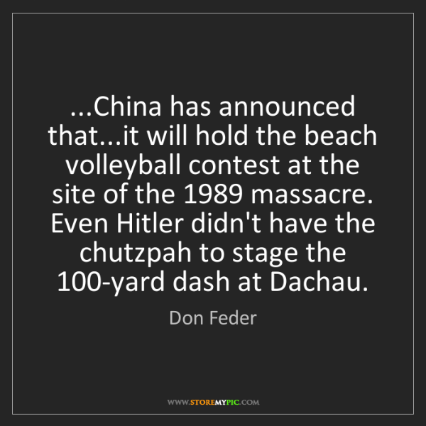 Don Feder: ...China has announced that...it will hold the beach...