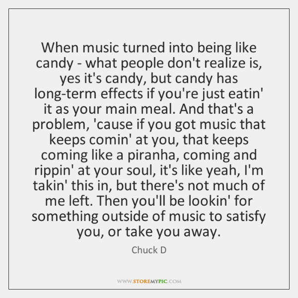 When music turned into being like candy - what people don't realize ...