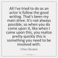 cillian-murphy-all-ive-tried-to-do-as-an-quote-on-storemypic-5ca09