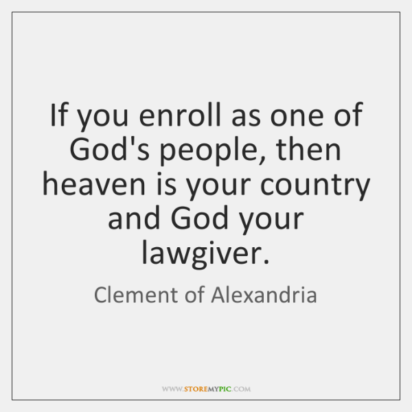 If you enroll as one of God's people, then heaven is your ...