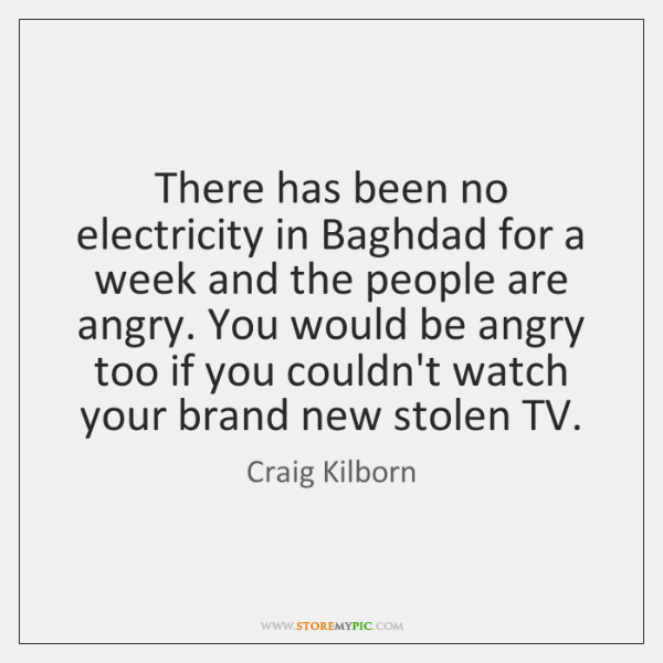 There has been no electricity in Baghdad for a week and the ...