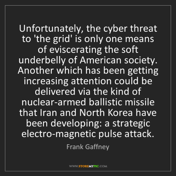 Frank Gaffney: Unfortunately, the cyber threat to 'the grid' is only...